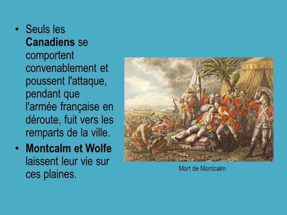 Seuls les Canadiens se comportent convenablement et poussent l'attaque, pendant que l'armée française en déroute, fuit vers les remparts de la ville.