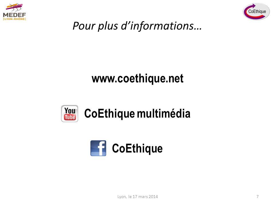 www.coethique.net CoEthique multimédia CoEthique Pour plus dinformations… Lyon, le 17 mars 20147