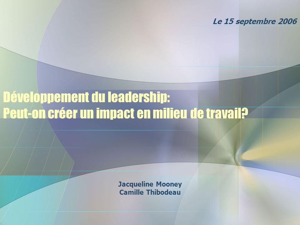 Développement du leadership: Peut-on créer un impact en milieu de travail.