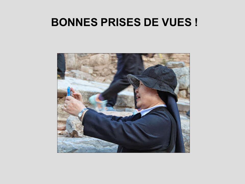 BONNES PRISES DE VUES !
