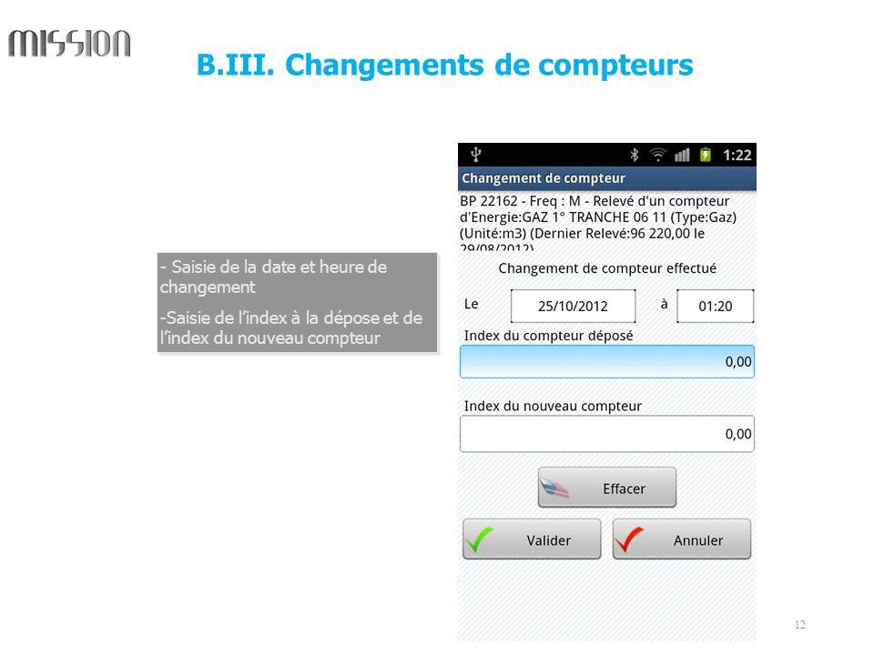 12 - Saisie de la date et heure de changement -Saisie de lindex à la dépose et de lindex du nouveau compteur - Saisie de la date et heure de changemen
