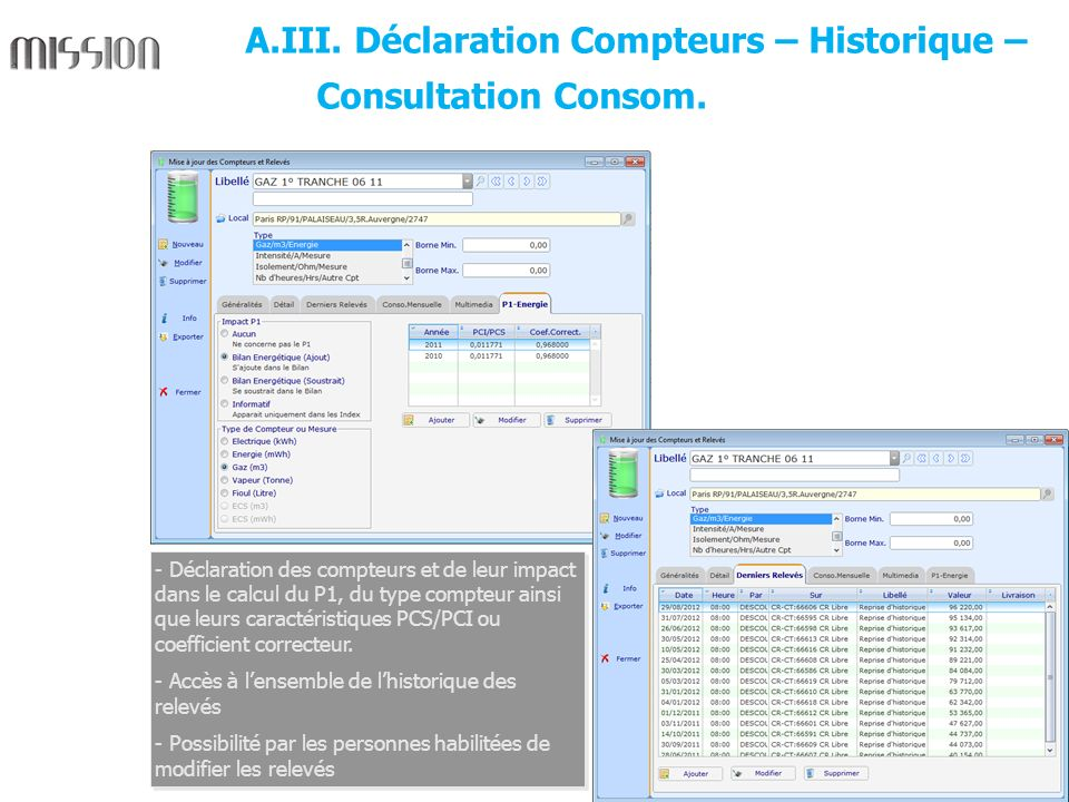 5 - Déclaration des compteurs et de leur impact dans le calcul du P1, du type compteur ainsi que leurs caractéristiques PCS/PCI ou coefficient correct
