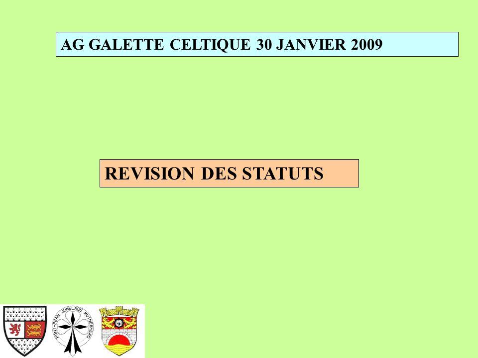 AG GALETTE CELTIQUE 30 JANVIER 2009 REVISION DES STATUTS