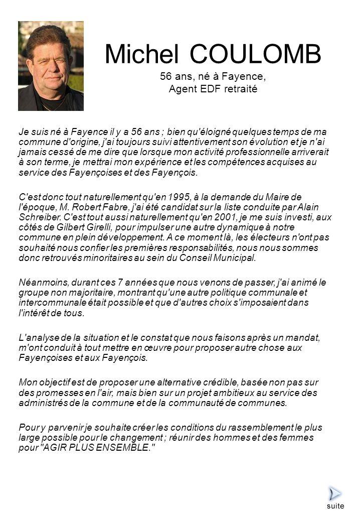 Jean-Pierre AUBURTIN 60 ans, né en Lorraine, Commerçant – Chef dentreprise Jean Pierre a fait le choix de sinstaller à Fayence voilà plus de 25 ans, il y a créé sa propre entreprise.