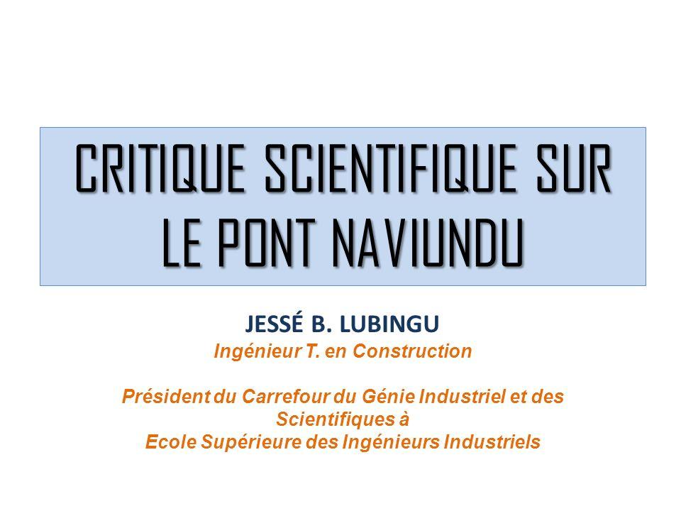 CRITIQUE SCIENTIFIQUE SUR LE PONT NAVIUNDU JESSÉ B.
