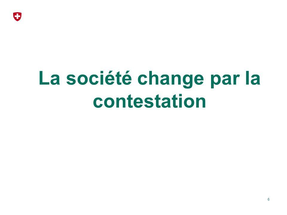 La société change par la contestation 6