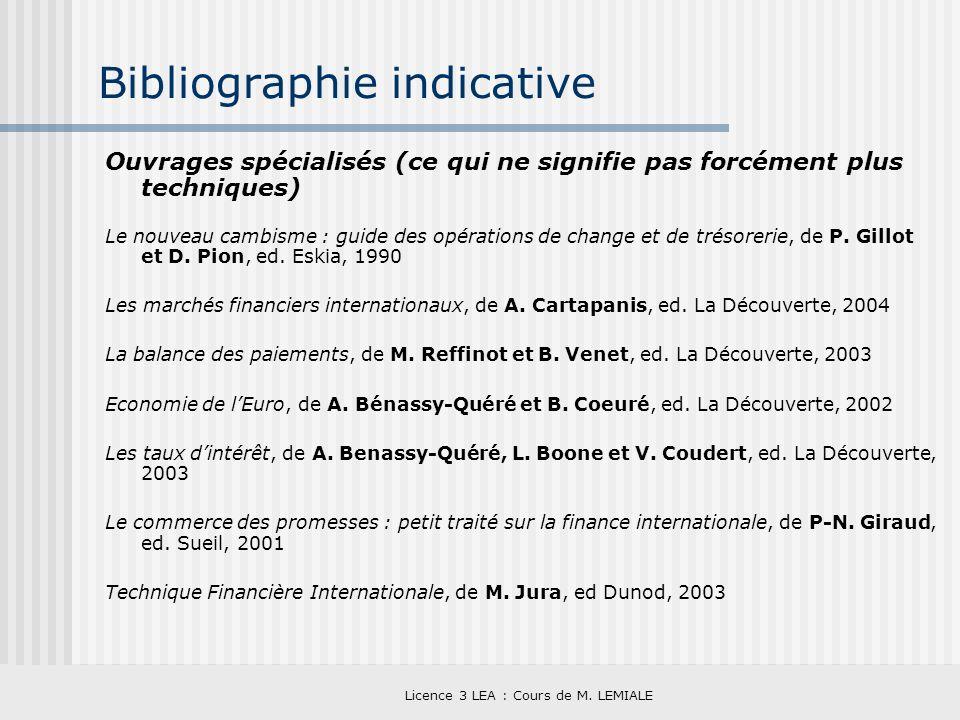 Licence 3 LEA : Cours de M. LEMIALE Bibliographie indicative Ouvrages spécialisés (ce qui ne signifie pas forcément plus techniques) Le nouveau cambis