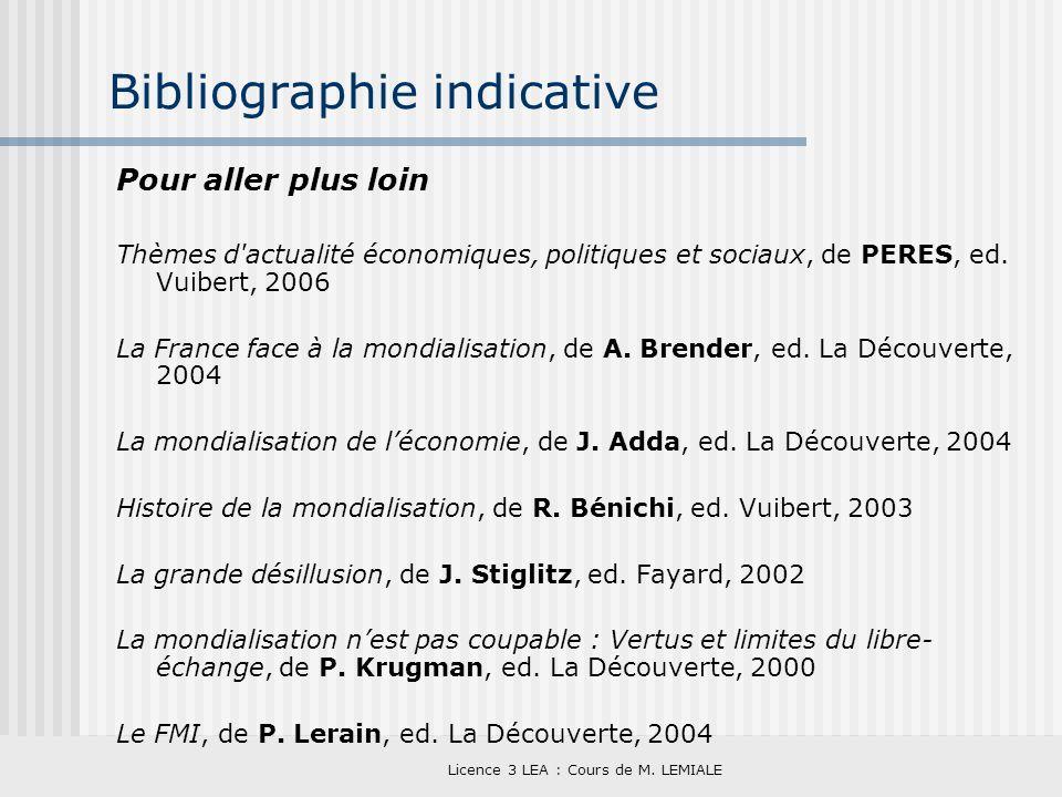 Licence 3 LEA : Cours de M. LEMIALE Bibliographie indicative Pour aller plus loin Thèmes d'actualité économiques, politiques et sociaux, de PERES, ed.