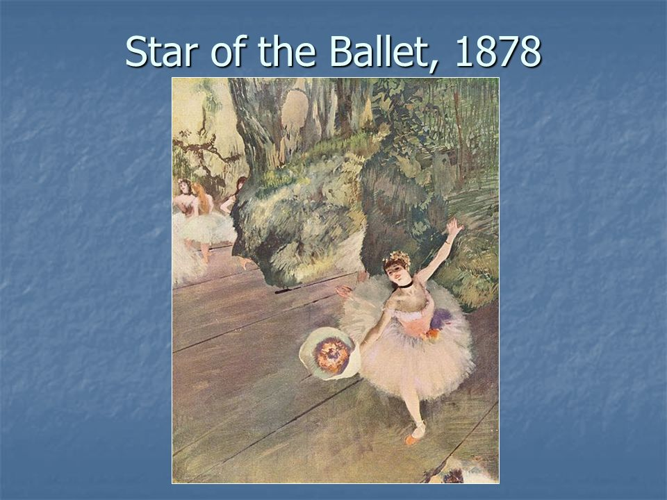 Star of the Ballet, 1878