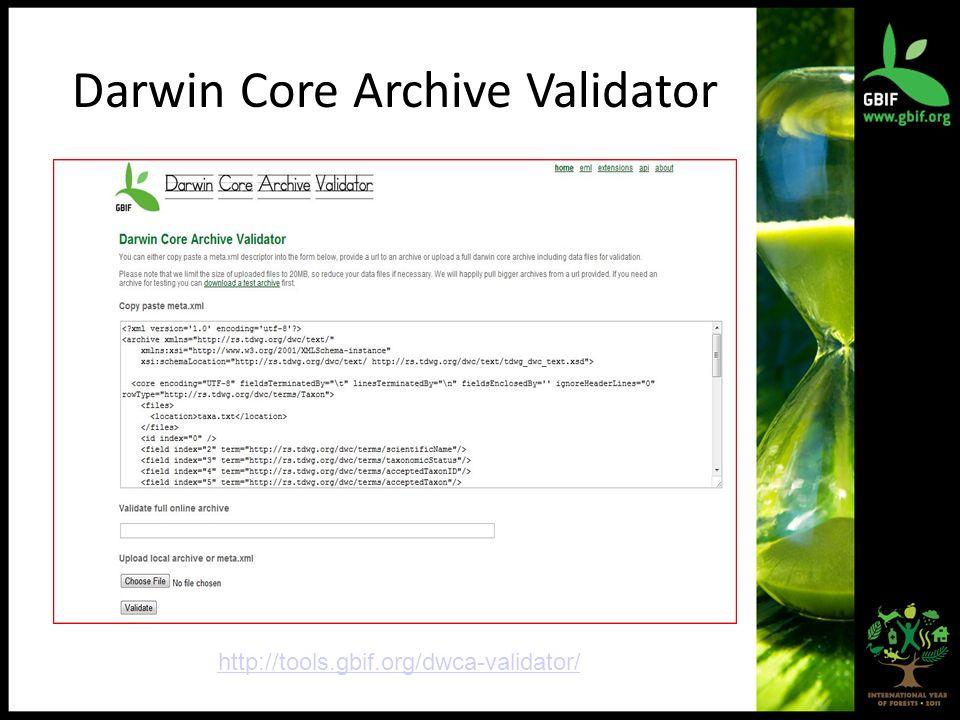 Darwin Core Archive Validator http://tools.gbif.org/dwca-validator/