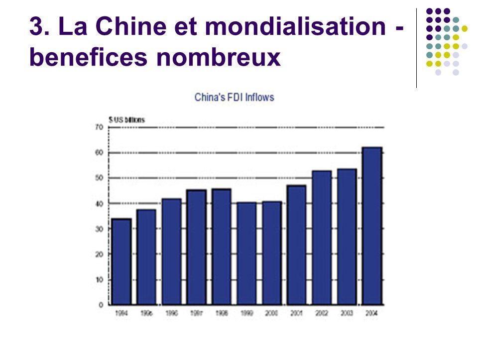 3. La Chine et mondialisation - benefices nombreux