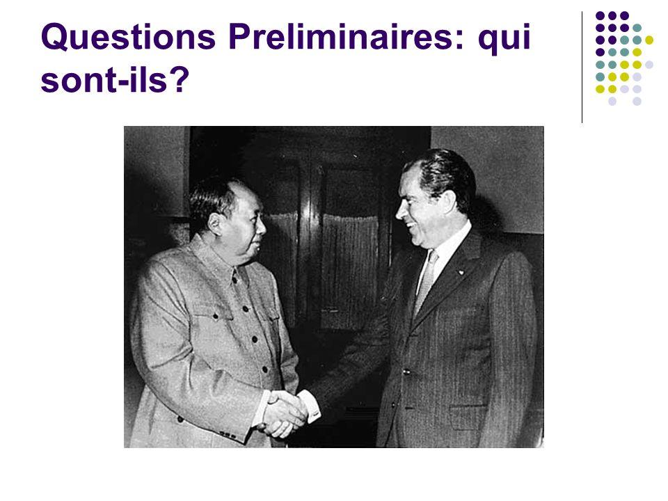Questions Preliminaires: qui sont-ils?
