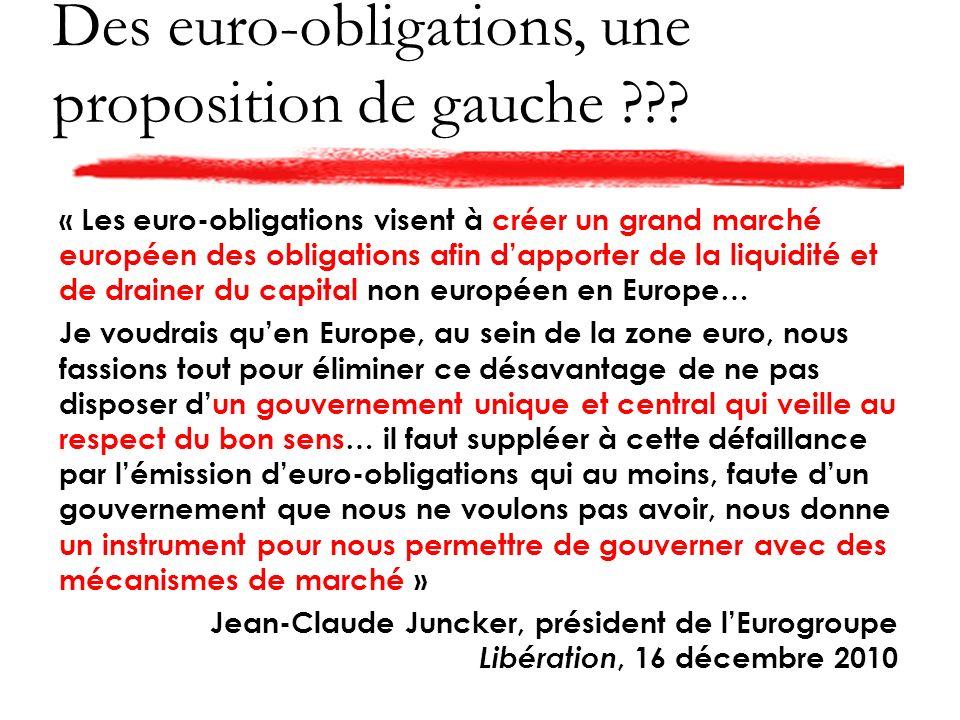 Des euro-obligations, une proposition de gauche .
