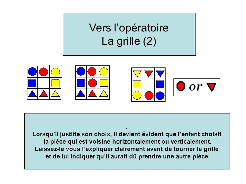 When he explains his choice, its obvious that the child chooses the shape next to it horizontally or vertically.