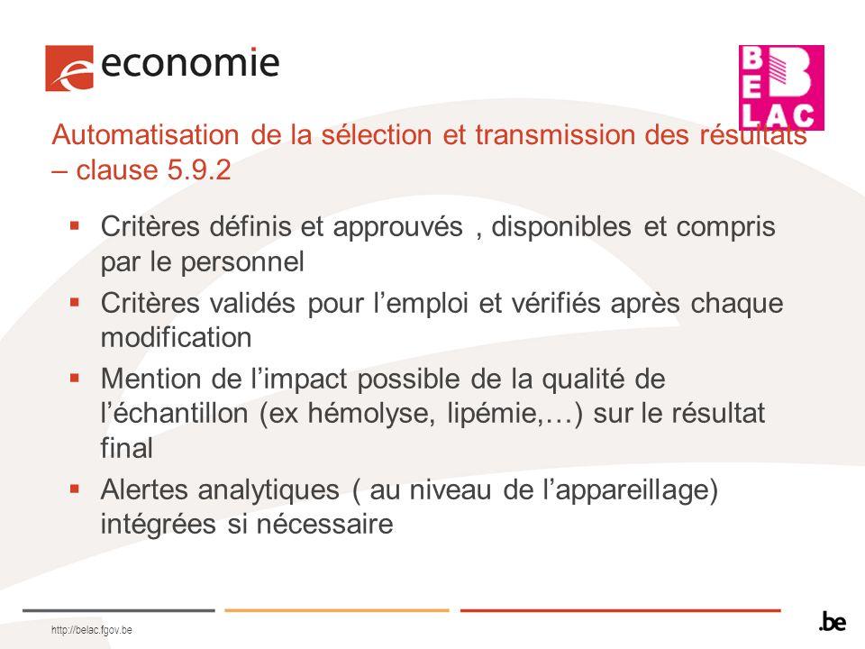 Automatisation de la sélection et transmission des résultats – clause 5.9.2 Critères définis et approuvés, disponibles et compris par le personnel Cri