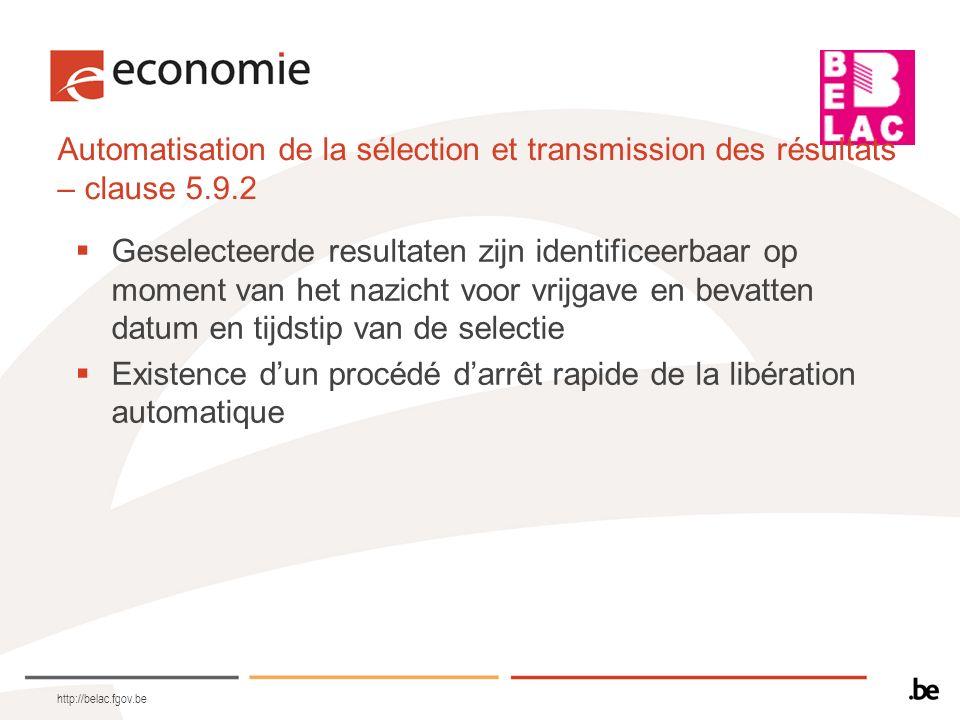 Automatisation de la sélection et transmission des résultats – clause 5.9.2 Geselecteerde resultaten zijn identificeerbaar op moment van het nazicht v