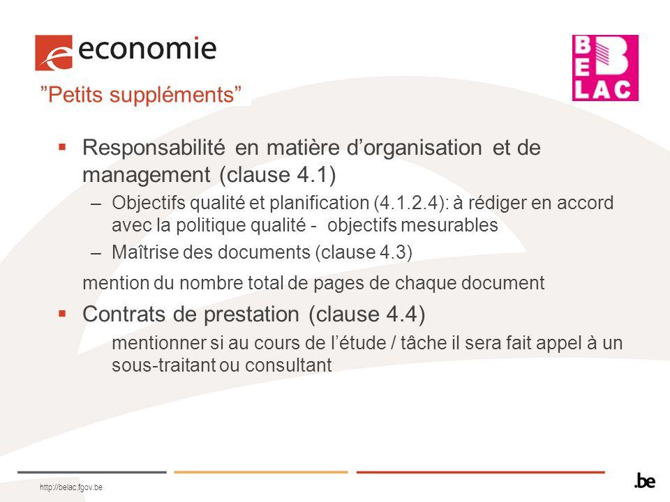 Petits suppléments Responsabilité en matière dorganisation et de management (clause 4.1) –Objectifs qualité et planification (4.1.2.4): à rédiger en a