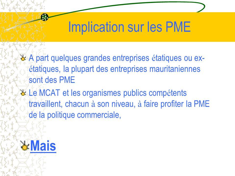 Le programme JITAP Un programme conjoint int é gr é d assistance technique OMC/CNUCED/CCI auquel la Mauritanie a é t é admise en 2003 avec 15 autres pays, PMA pour la plupart, Vise en gros, avec un approche diff é rente, les objectifs du Cadre int é gr é,