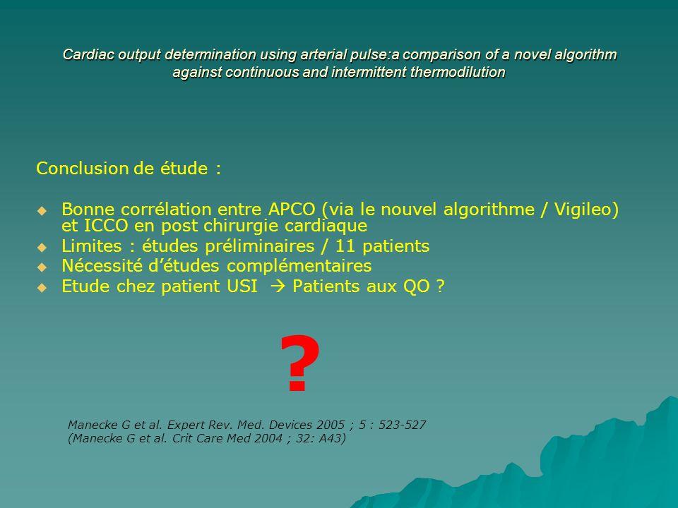 Cardiac output determination using arterial pulse:a comparison of a novel algorithm against continuous and intermittent thermodilution Conclusion de é