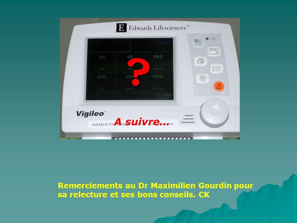 ? Remerciements au Dr Maximilien Gourdin pour sa relecture et ses bons conseils. CK A suivre…