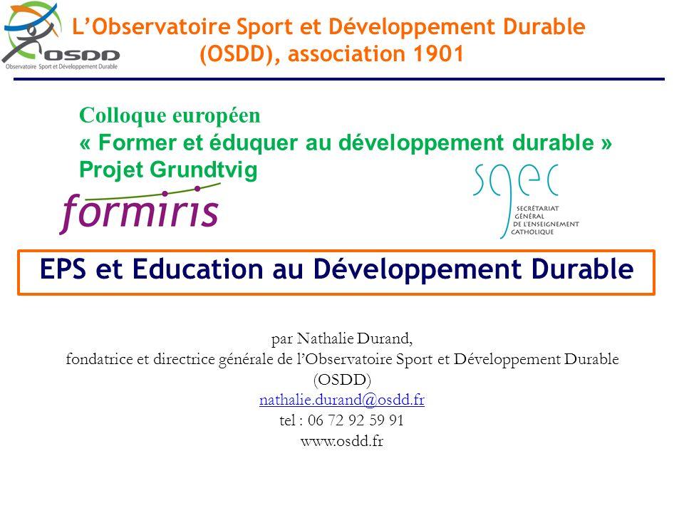 EPS et Education au Développement Durable par Nathalie Durand, fondatrice et directrice générale de lObservatoire Sport et Développement Durable (OSDD