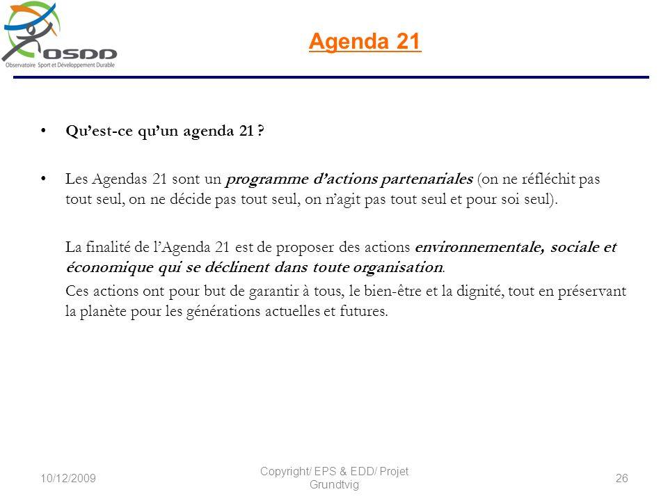 Agenda 21 Agenda 21 du Sport Français Il est organisé en 4 chapitres: 1.