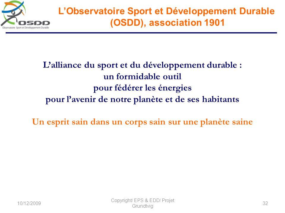 Lalliance du sport et du développement durable : un formidable outil pour fédérer les énergies pour lavenir de notre planète et de ses habitants Un es