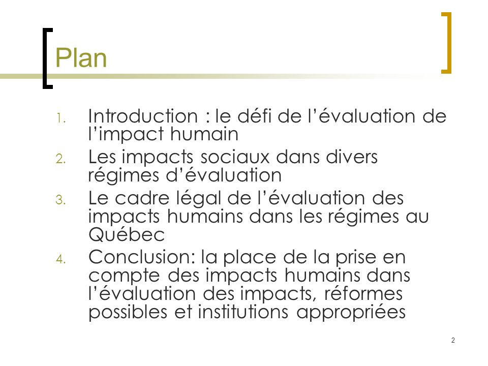 2 Plan 1. Introduction : le défi de lévaluation de limpact humain 2.