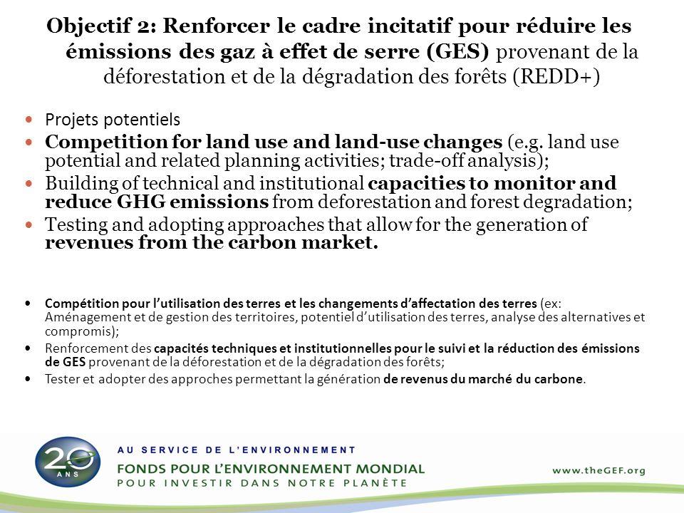 Le Programme GDF/REDD-plus du FEM-5 Objectif : Réaliser des bénéfices environnementaux multiples de la gestion améliorée de tous les types de forêt.