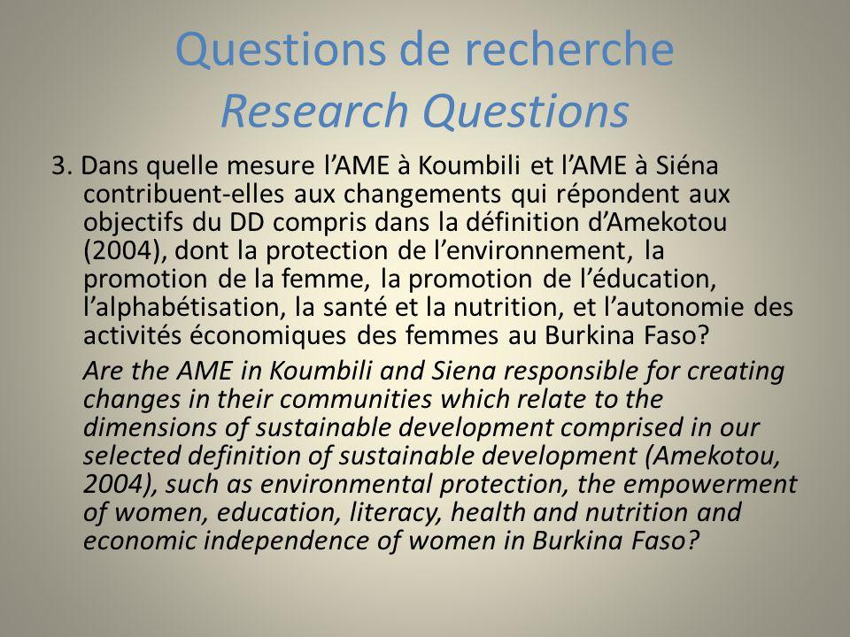 Questions de recherche Research Questions 3. Dans quelle mesure lAME à Koumbili et lAME à Siéna contribuent-elles aux changements qui répondent aux ob
