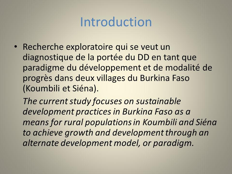 Introduction Recherche exploratoire qui se veut un diagnostique de la portée du DD en tant que paradigme du développement et de modalité de progrès da