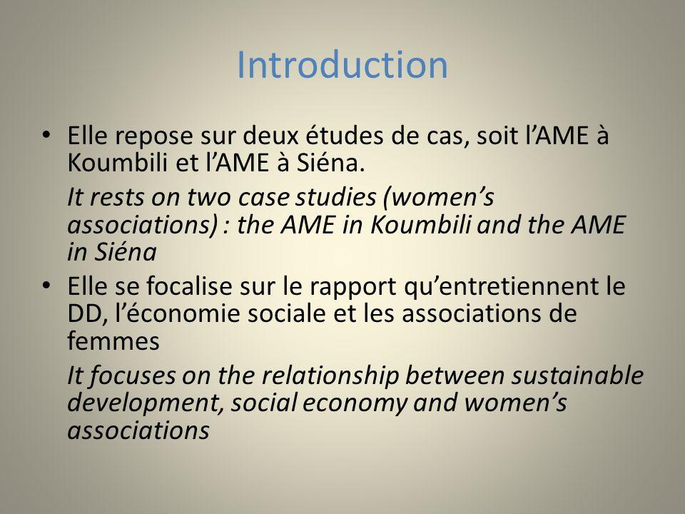 Contributions de lAME à Koumbili et de lAME à Siéna 1.Contributions environnementales 2.Contributions socioculturelles 3.Contributions économiques