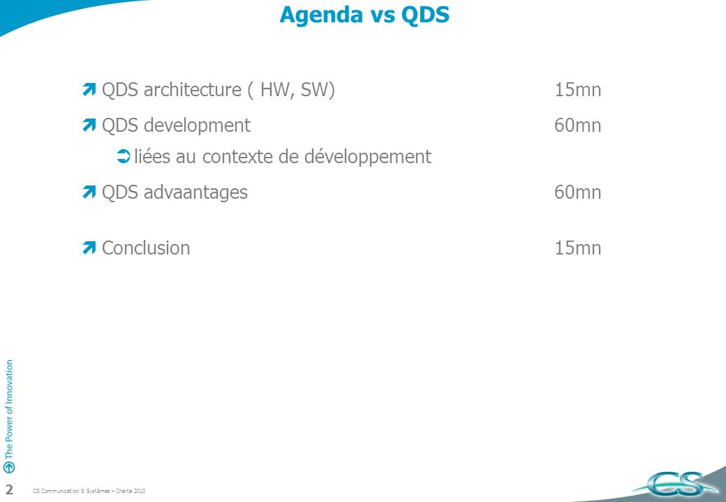 CS Communication & Systèmes – Charte 2010 33 ARINC 653 based Architecture