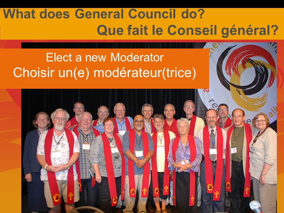 What does General Council do.Que fait le Conseil général.