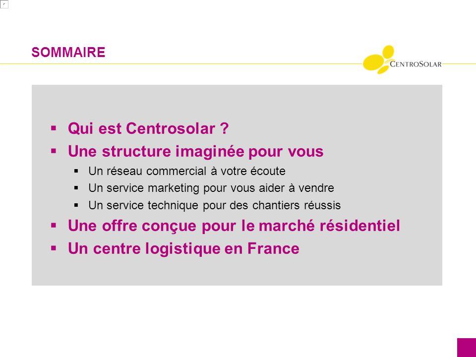 Qui sommes-nous .Centrosolar France est installé à Ecully (69) depuis 2007.