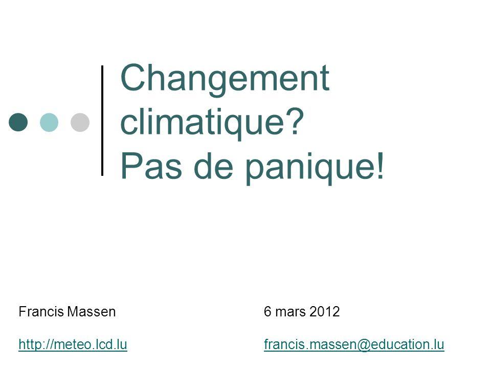 Changement climatique. Pas de panique.