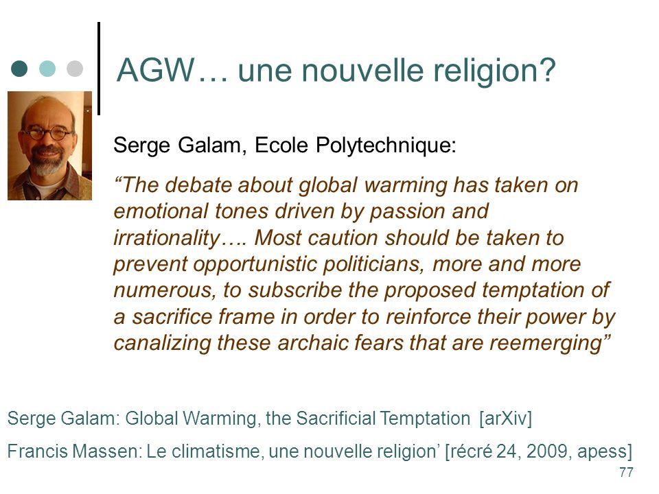 77 AGW… une nouvelle religion.