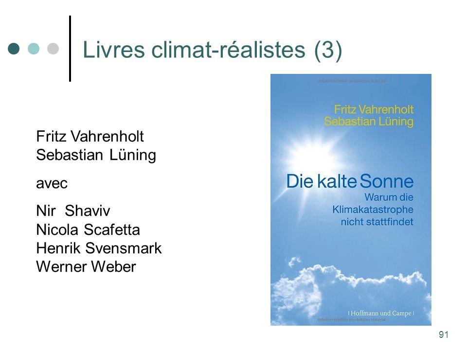 91 Livres climat-réalistes (3) Fritz Vahrenholt Sebastian Lüning avec Nir Shaviv Nicola Scafetta Henrik Svensmark Werner Weber