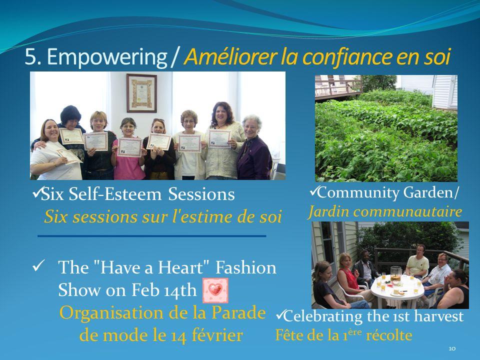 5. Empowering / Améliorer la confiance en soi 10 Six Self-Esteem Sessions Six sessions sur l'estime de soi The