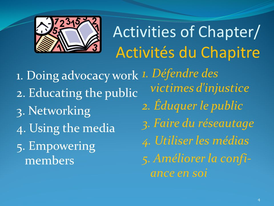 Activities of Chapter/ Activités du Chapitre 1. Doing advocacy work 2.