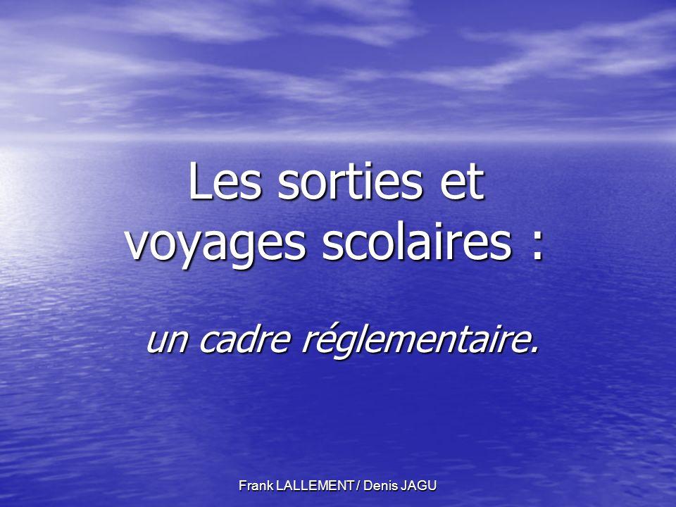 Frank LALLEMENT / Denis JAGU Les phases de lorganisation dun voyage.