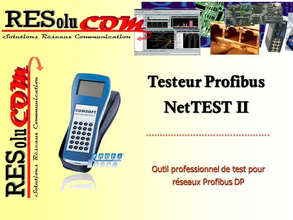 Solutions Réseaux Communication COM olu RES Connexion avec PROFIBUS 0 V +5 V 390 220 390 Résistance de terminaison NetTest II est connecté à la place du Maître DP et à une des deux extrémités du segment Profibus.