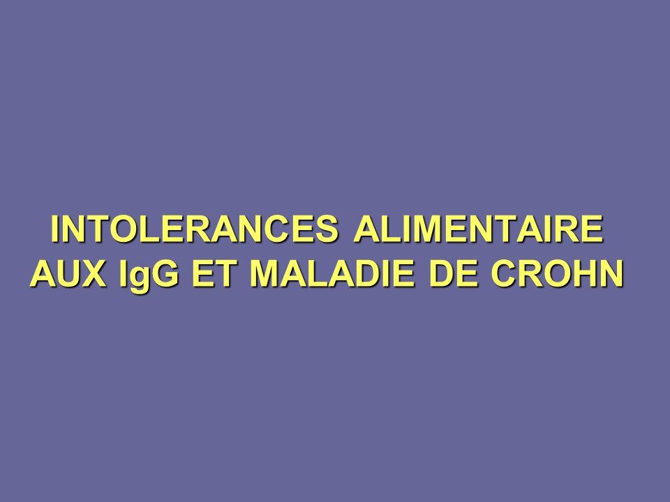 INTOLERANCES ALIMENTAIRE AUX IgG ET MALADIE DE CROHN