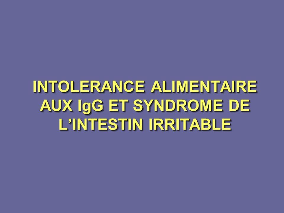 INTOLERANCE ALIMENTAIRE AUX IgG ET SYNDROME DE LINTESTIN IRRITABLE INTOLERANCE ALIMENTAIRE AUX IgG ET SYNDROME DE LINTESTIN IRRITABLE
