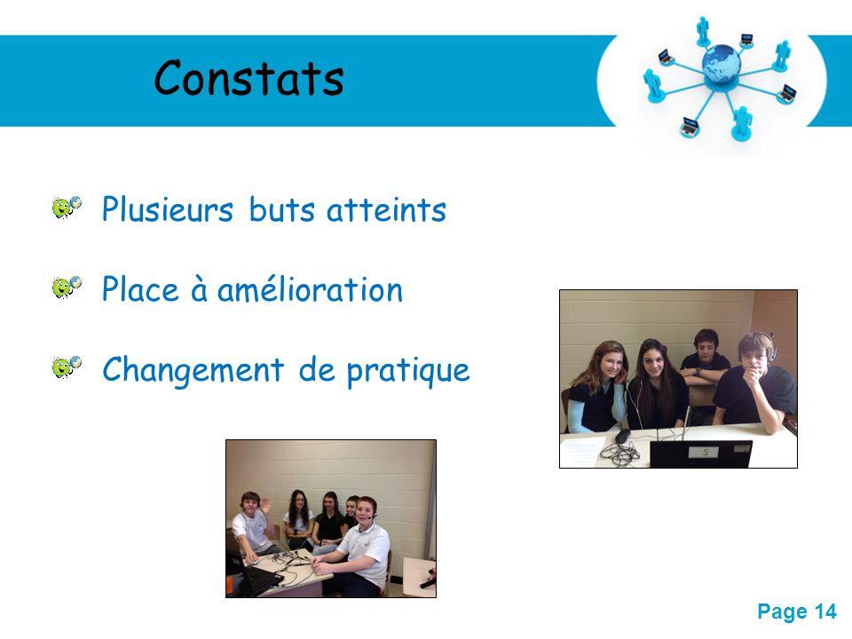 Free Powerpoint Templates Page 14 Constats Plusieurs buts atteints Place à amélioration Changement de pratique