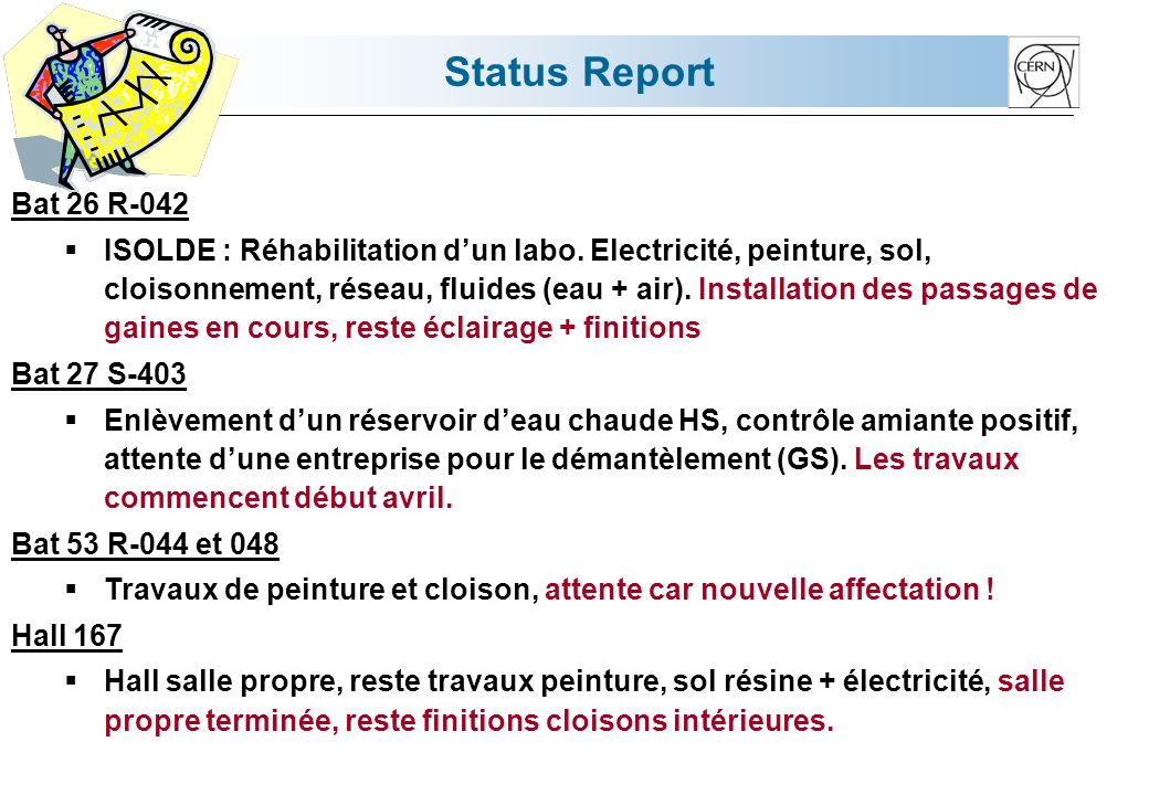 Status Report Bat 26 R-042 ISOLDE : Réhabilitation dun labo.