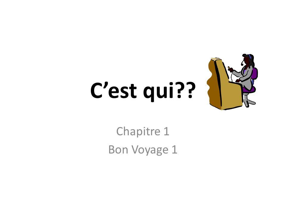 Cest qui Chapitre 1 Bon Voyage 1