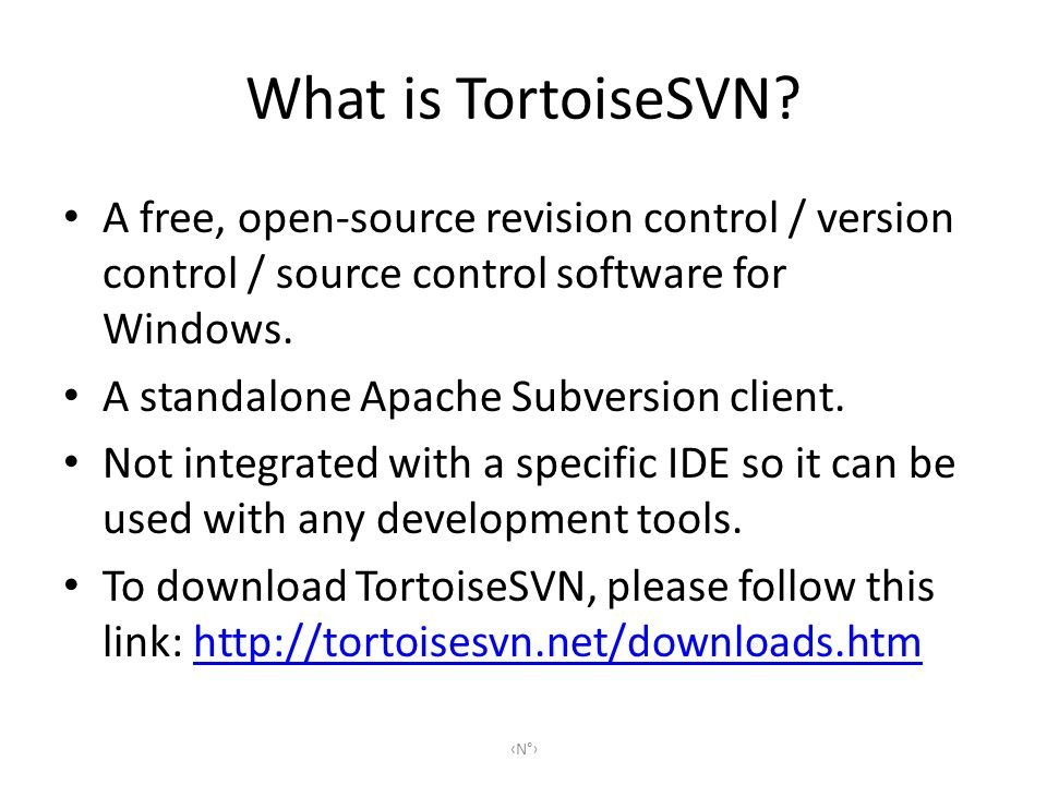 Features Since it is based on Subversions, TortoiseSVN has all the features of Subversion, including: Most current CVS(Concurrent Versions System) featuresCVS Directories, renaming, and file meta-data versioning Commits that are truly atomic Branching and tagging operations Efficient handling of binary files N°