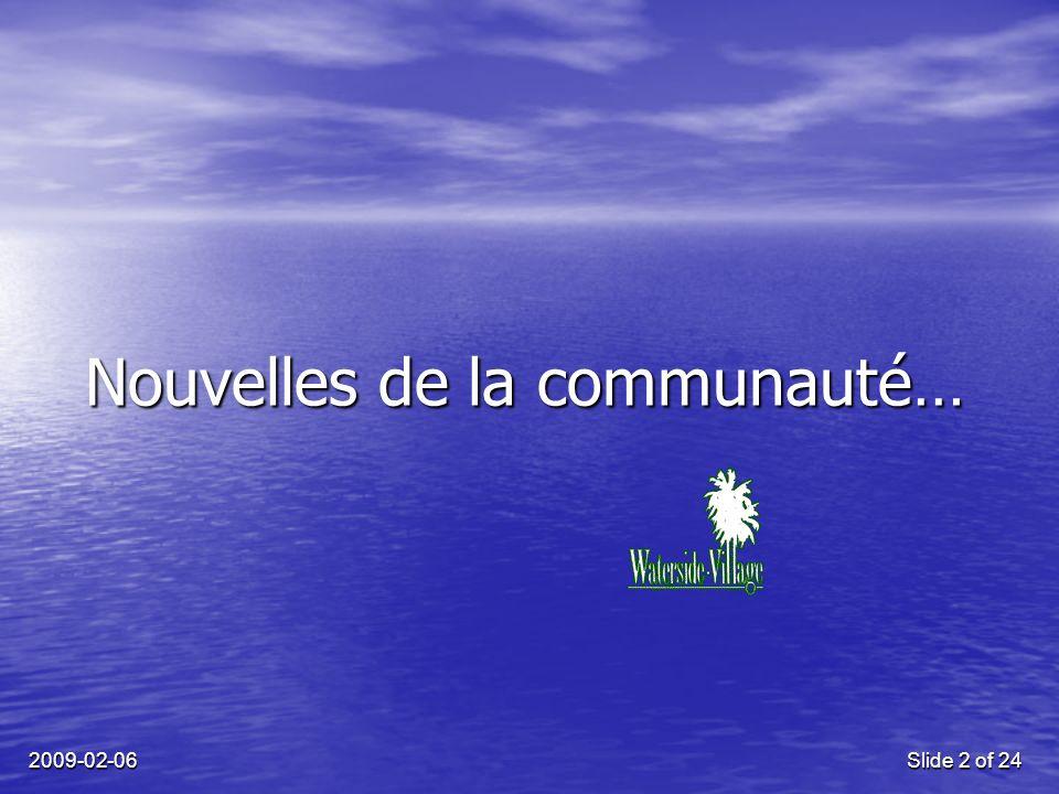 2009-02-06Slide 2 of 24 Nouvelles de la communauté…