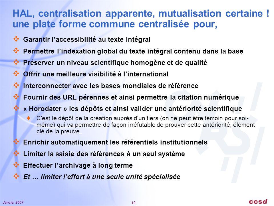 Janvier 2007 10 HAL, centralisation apparente, mutualisation certaine .